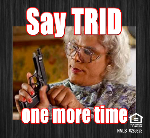 Florida-Mortgage-Firm-TRID-meme-Tyler-Perry