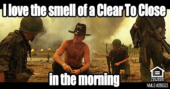 i-love-the-smell-of-a-clear-to-close-in-the-morning-florida-mortgage-firm